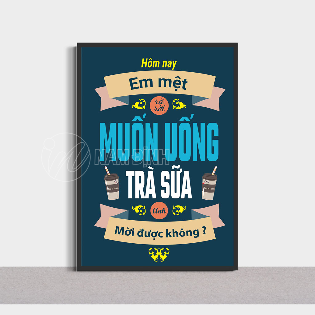 Tranh động lực slogan trà sữa
